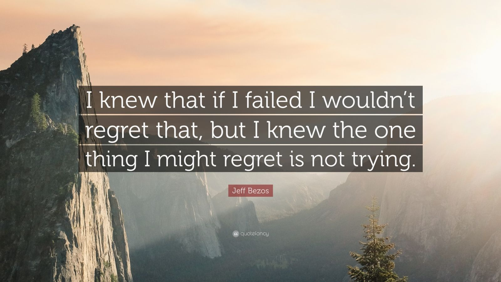 Fancy Quote Wallpaper Jeff Bezos Quote I Knew That If I Failed I Wouldn T