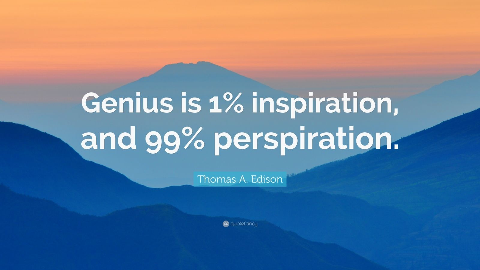 Elon Musk Quotes Wallpaper Thomas A Edison Quote Genius Is 1 Inspiration And 99
