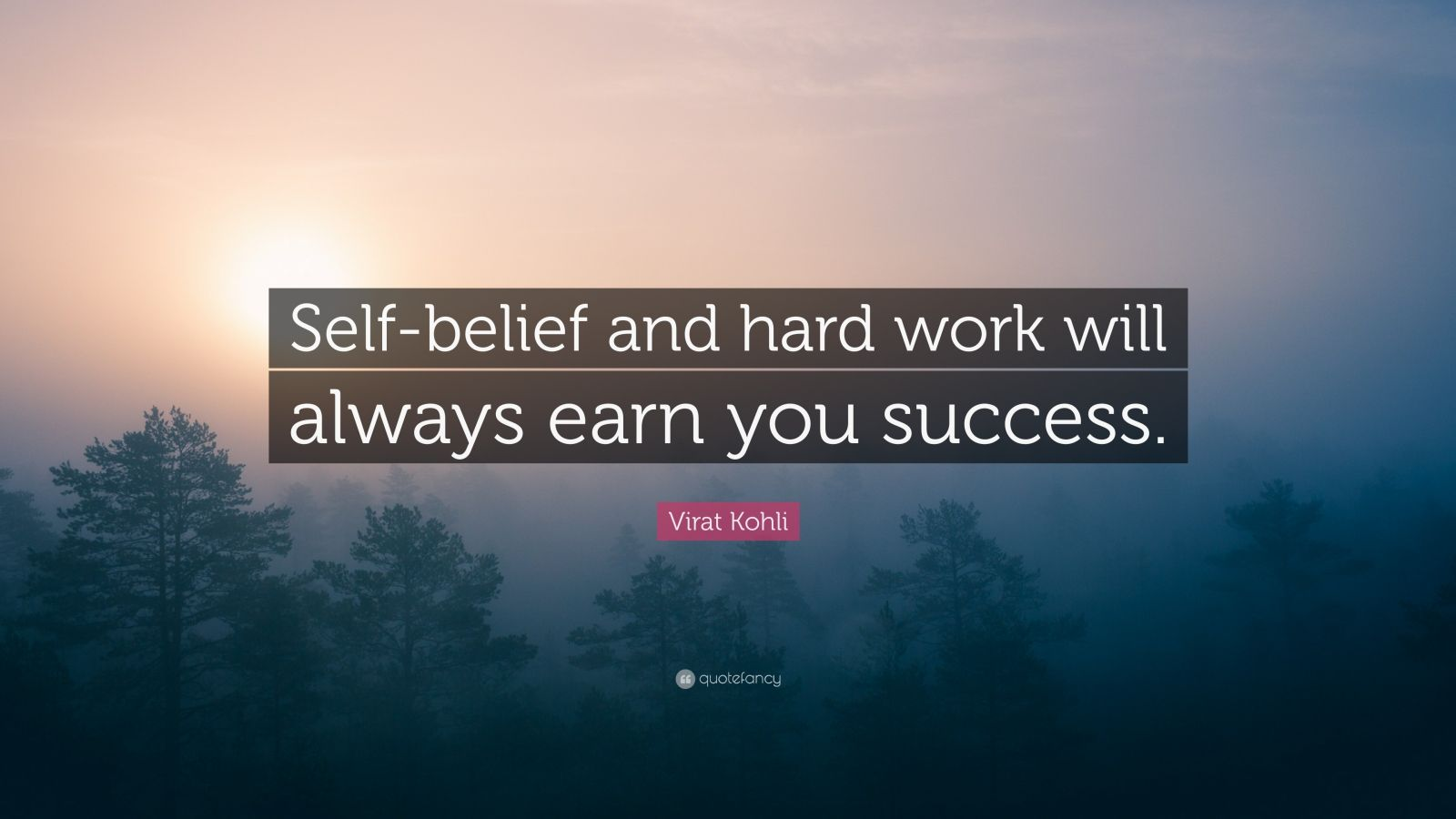 Work Hard Inspirational Quotes Wallpaper Virat Kohli Quote Self Belief And Hard Work Will Always