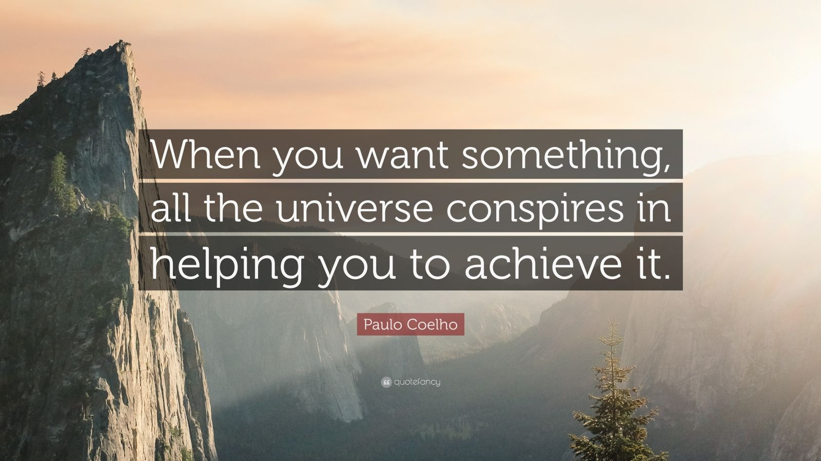 Inspirational Quotes About Life Wallpaper Paulo Coelho Quote When You Want Something All The