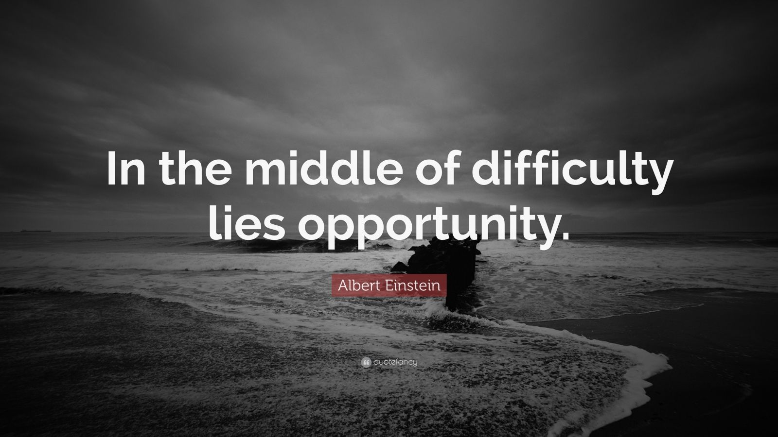 Turning 30 Quotes Wallpapers Albert Einstein Quote In The Middle Of Difficulty Lies