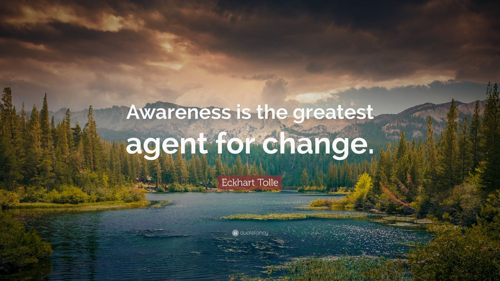 Inspiring Quotes With Wallpapers Eckhart Tolle Quote Awareness Is The Greatest Agent For