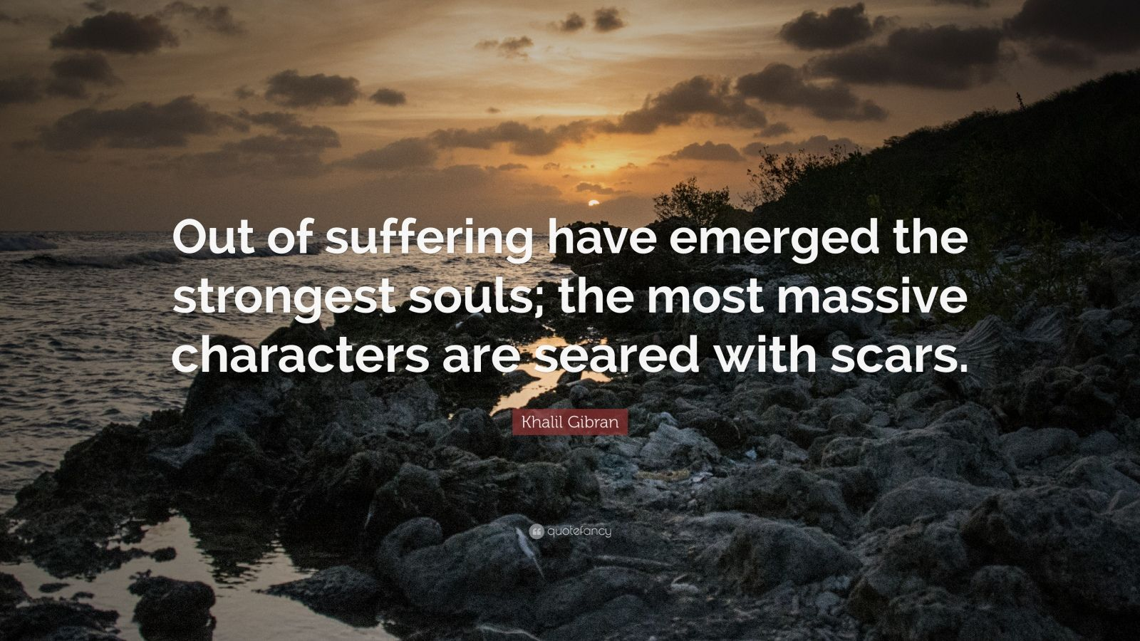 Wallpapers Philosophy Quotes Khalil Gibran Quote Out Of Suffering Have Emerged The
