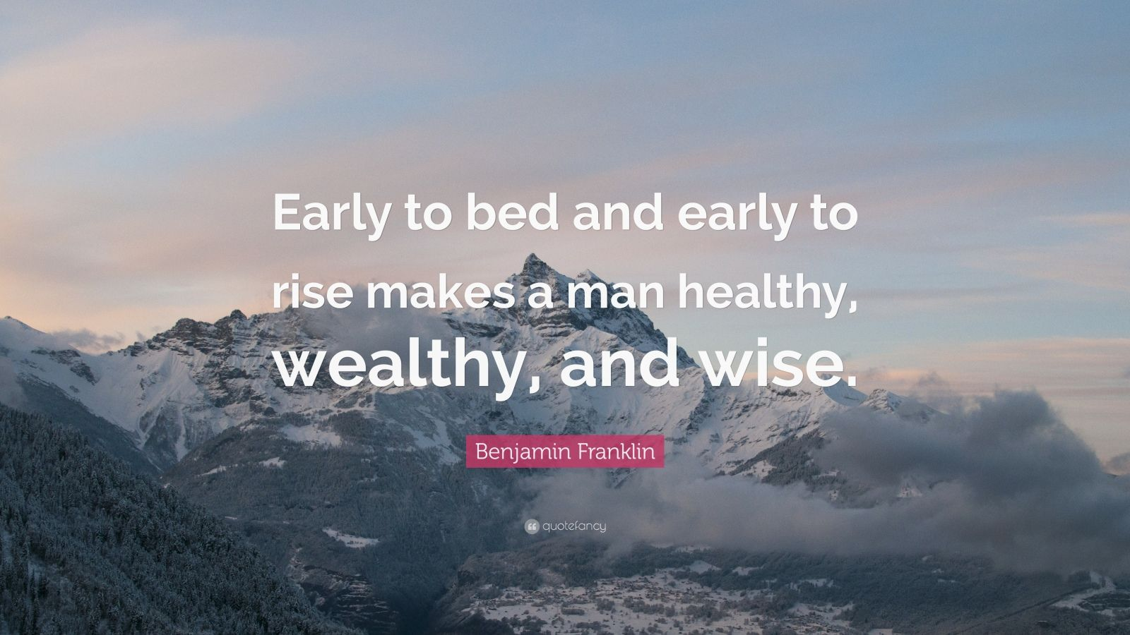 Wise Failure Quotes Wallpaper Benjamin Franklin Quote Early To Bed And Early To Rise