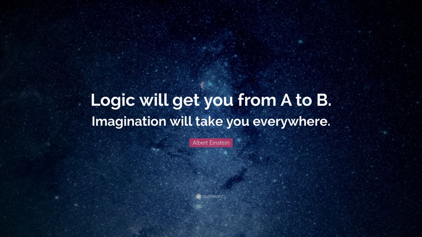Math Quote With Cool Math Wallpaper Albert Einstein Quote Logic Will Get You From A To B