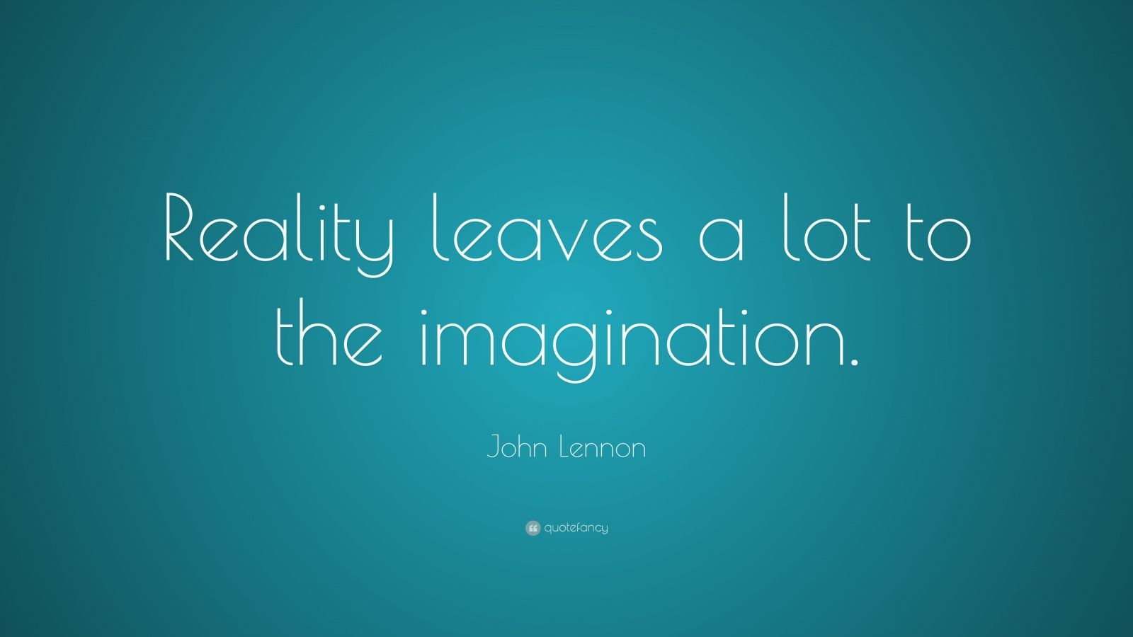 Aristotle Quotes Wallpaper John Lennon Quote Reality Leaves A Lot To The