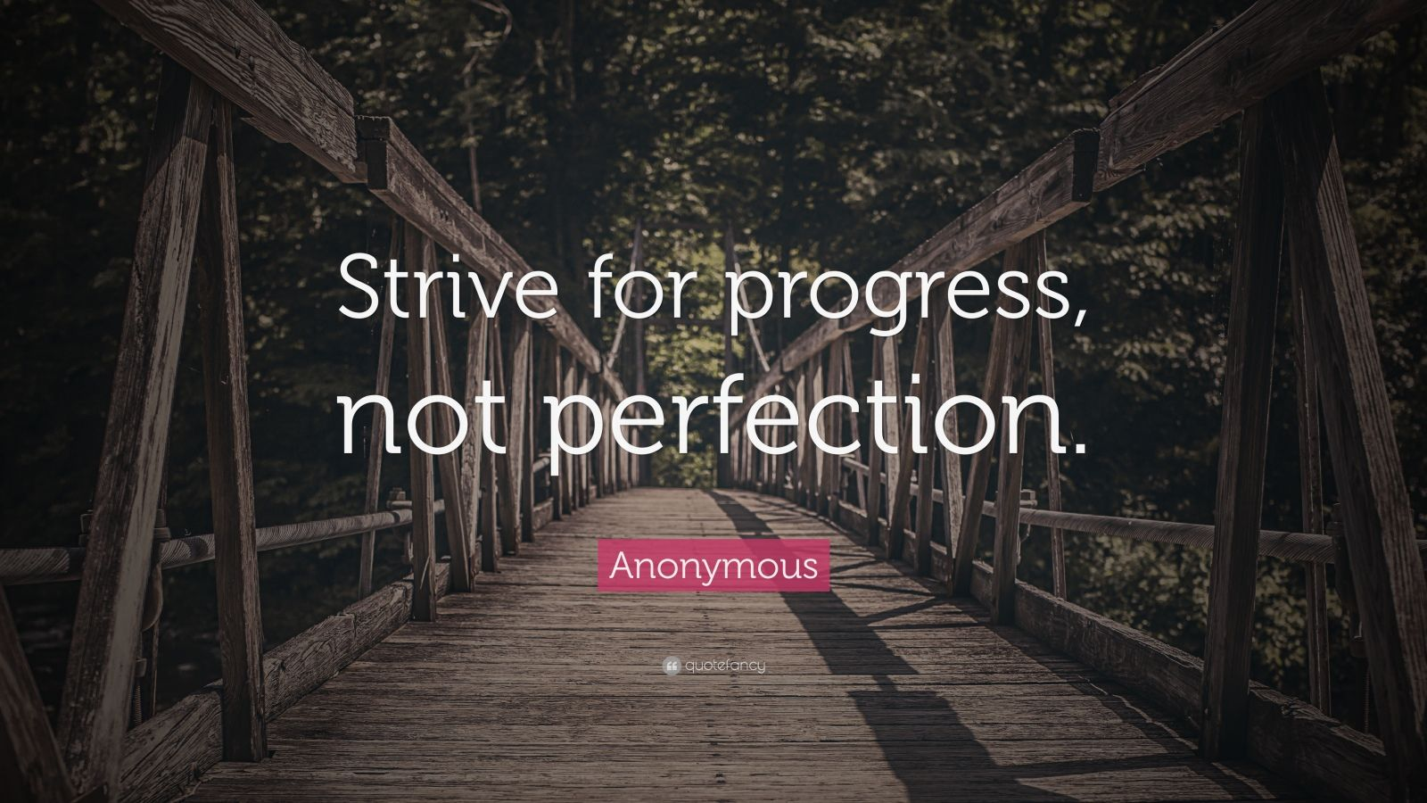 Motivational Life Quotes Wallpapers Anonymous Quote Strive For Progress Not Perfection