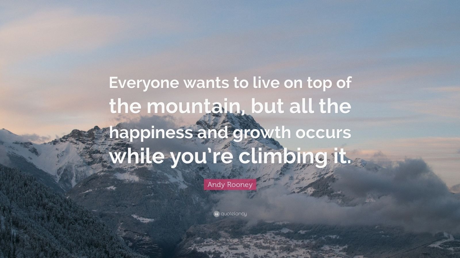 Osho Hd Wallpaper Andy Rooney Quote Everyone Wants To Live On Top Of The