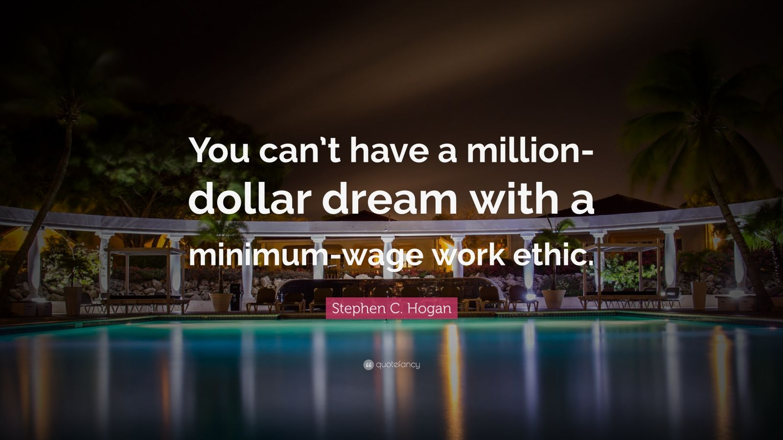 Steve Jobs Motivational Quotes Wallpaper Stephen C Hogan Quote You Can T Have A Million Dollar