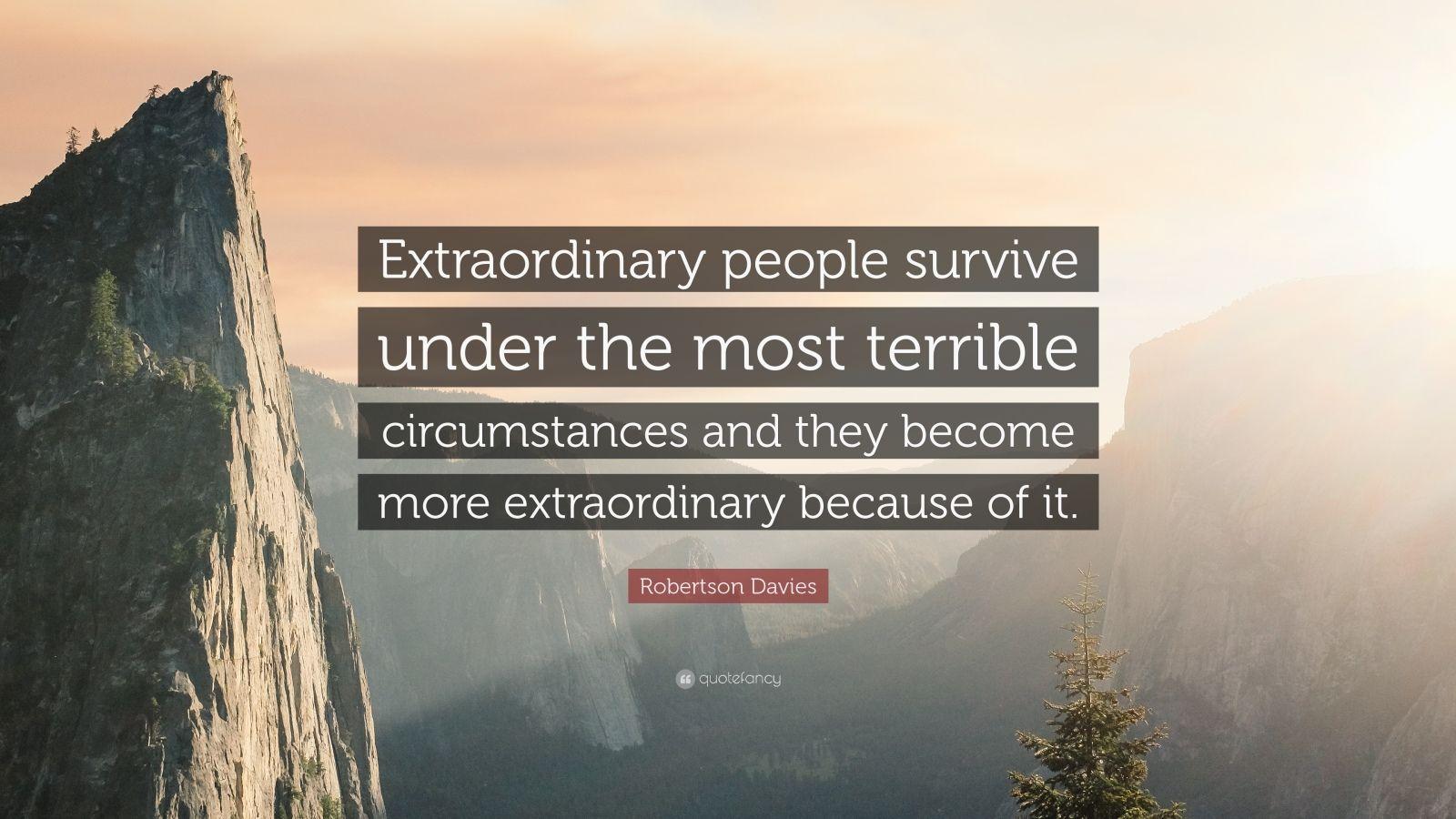Conor Mcgregor Quote Wallpaper Robertson Davies Quote Extraordinary People Survive