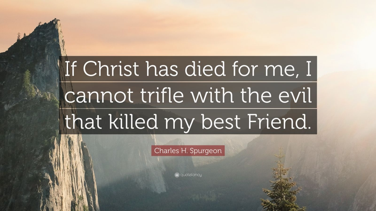 Nick Vujicic Quotes Wallpaper Charles H Spurgeon Quote If Christ Has Died For Me I