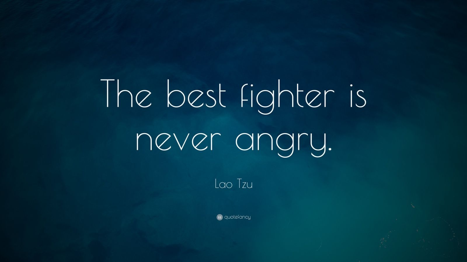 Desktop Wallpaper With Tamil Quotes Lao Tzu Quote The Best Fighter Is Never Angry 19