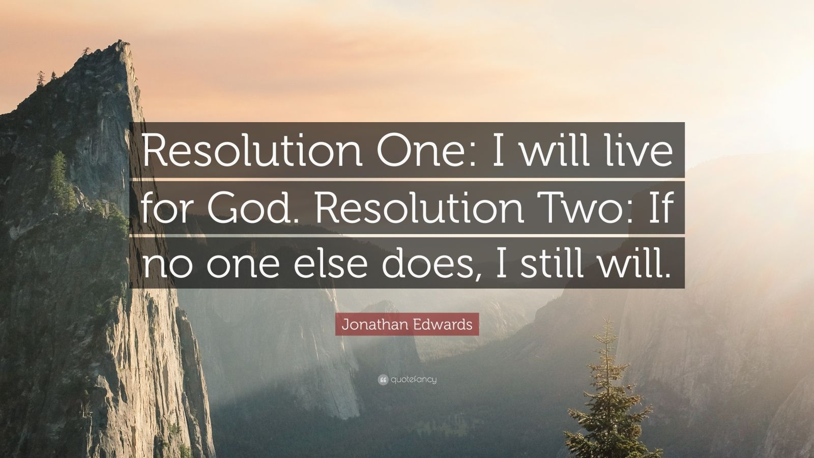 Christian Inspirational Wallpapers With Quotes Jonathan Edwards Quote Resolution One I Will Live For