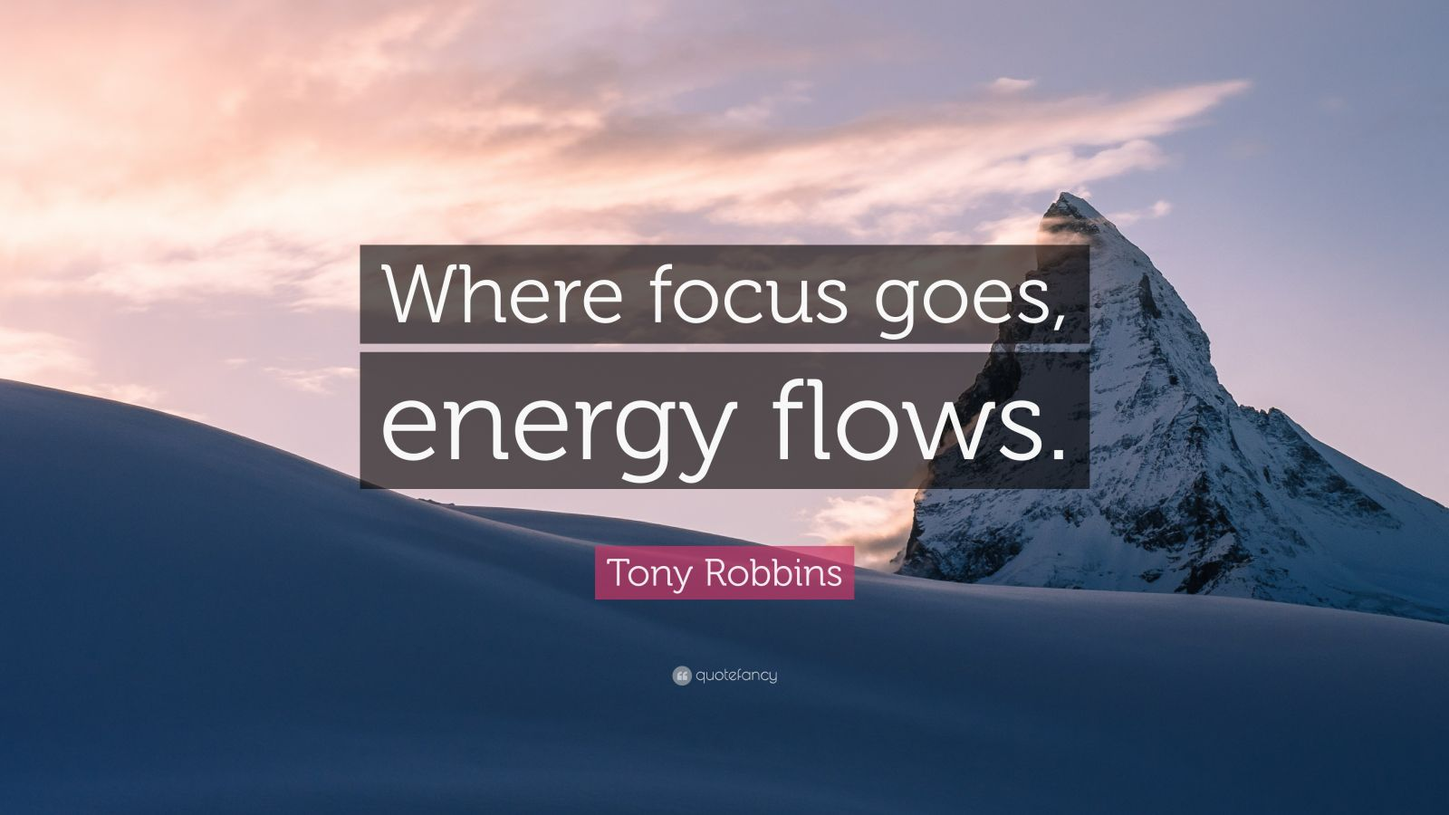 Startup Quotes Wallpaper Tony Robbins Quote Where Focus Goes Energy Flows 47
