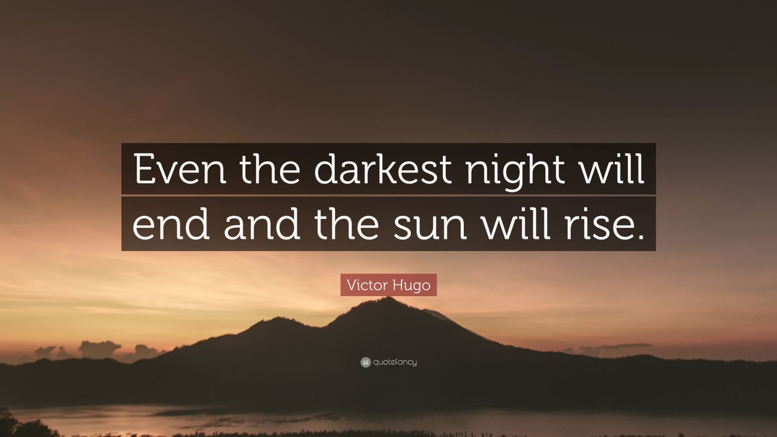 Wallpaper Writing Quotes Victor Hugo Quote Even The Darkest Night Will End And