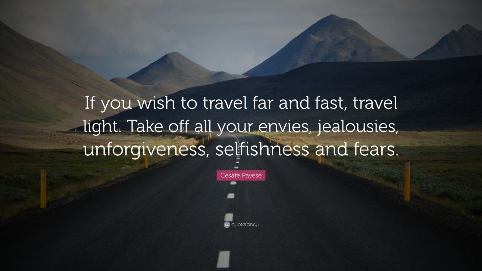 John Lennon Quotes Wallpaper Cesare Pavese Quote If You Wish To Travel Far And Fast