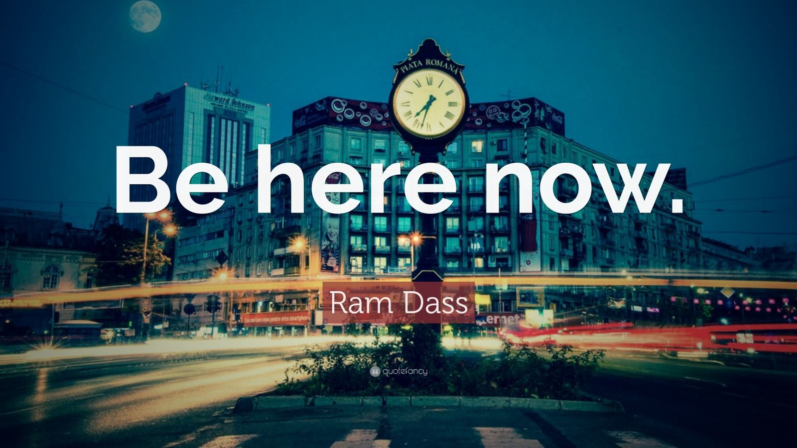 Images Of Inspiring Quotes Wallpaper Ram Dass Quote Be Here Now 26 Wallpapers Quotefancy