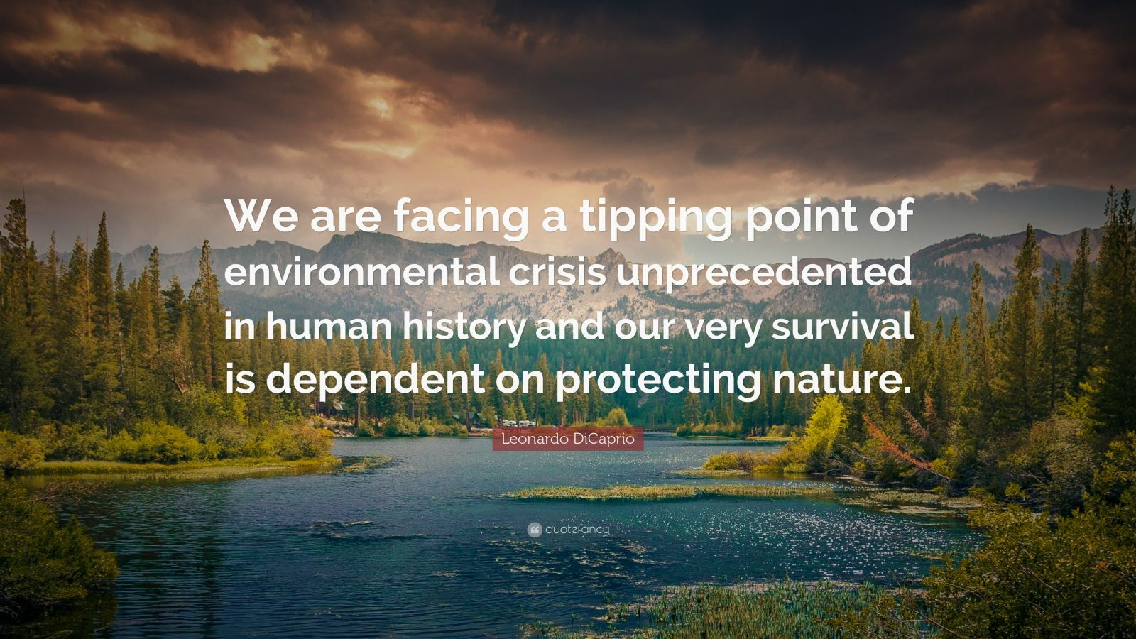 Happy Life Wallpaper With Quotes Leonardo Dicaprio Quote We Are Facing A Tipping Point Of