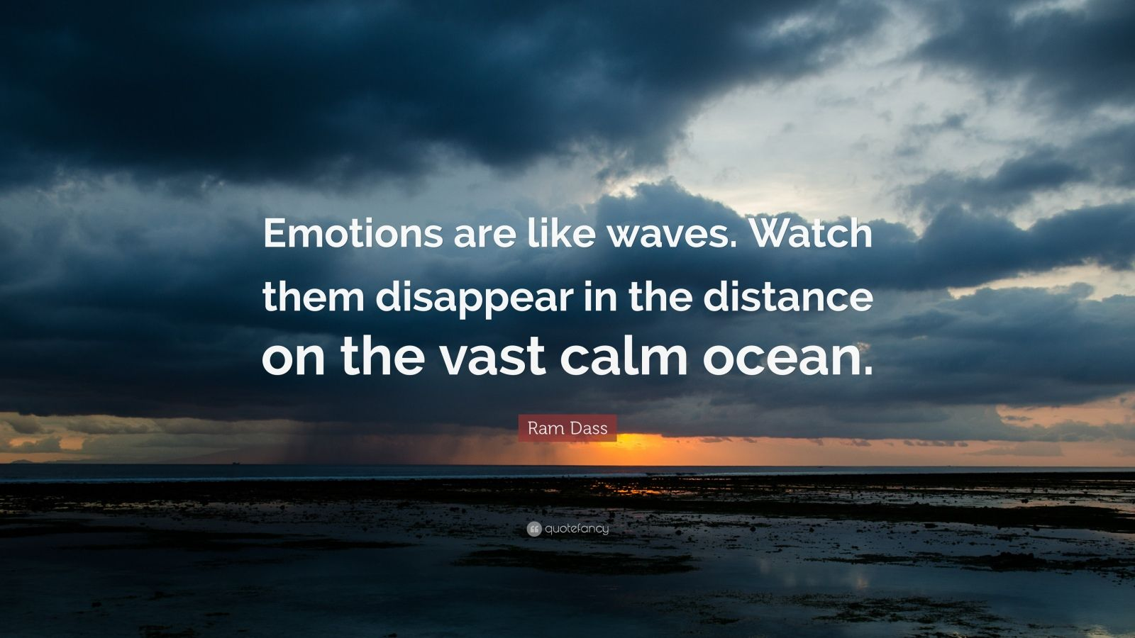 Inspiration Quote Wallpapers Hd Ram Dass Quote Emotions Are Like Waves Watch Them