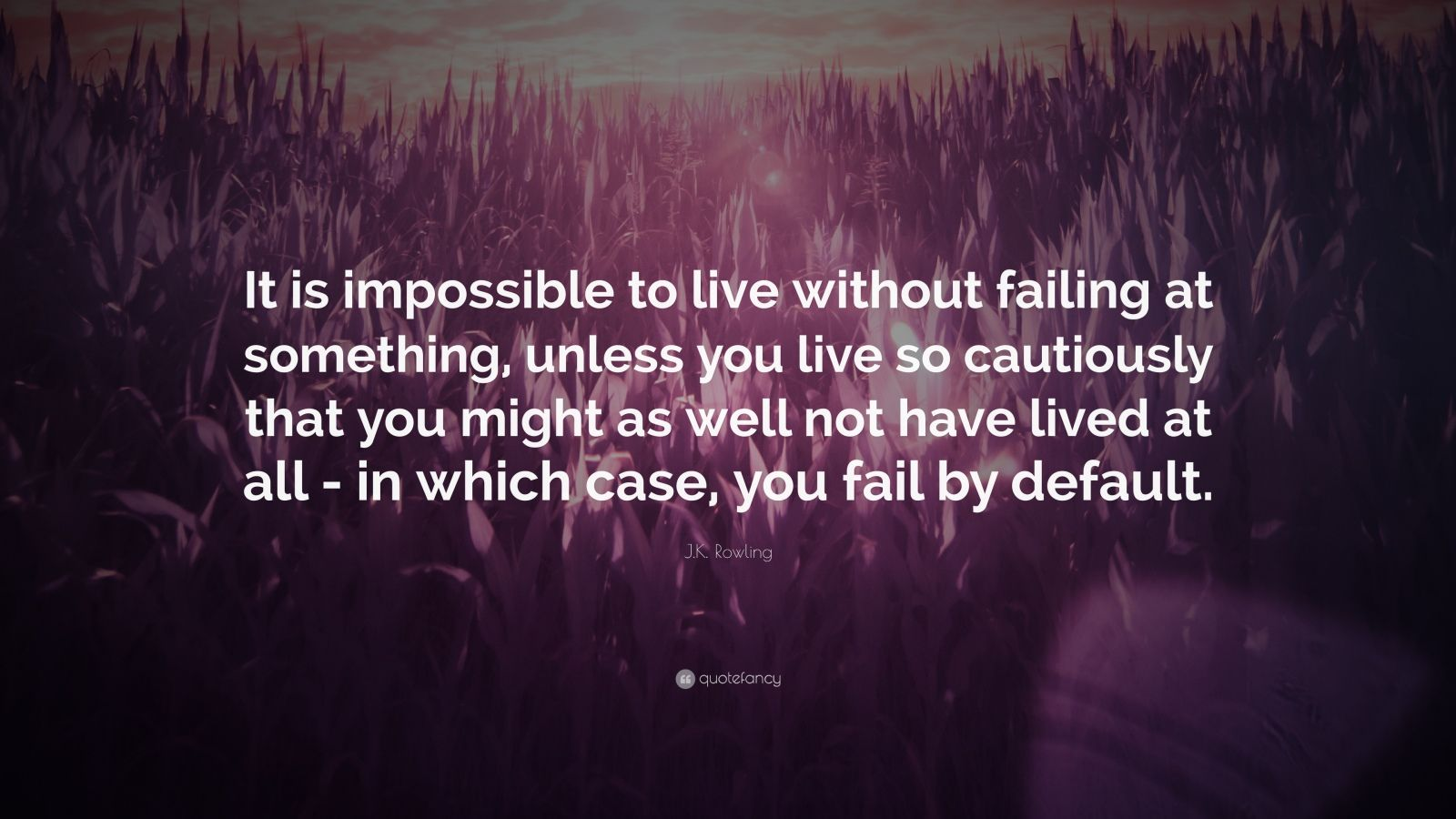 Harry Potter Quotes Desktop Wallpaper J K Rowling Quote It Is Impossible To Live Without