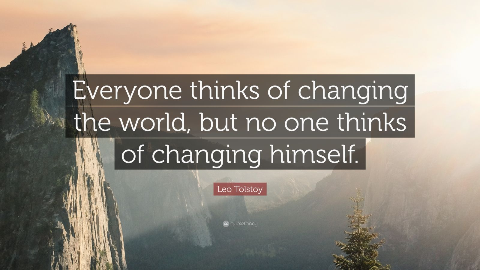 Dalai Lama Quotes Wallpapers Leo Tolstoy Quote Everyone Thinks Of Changing The World
