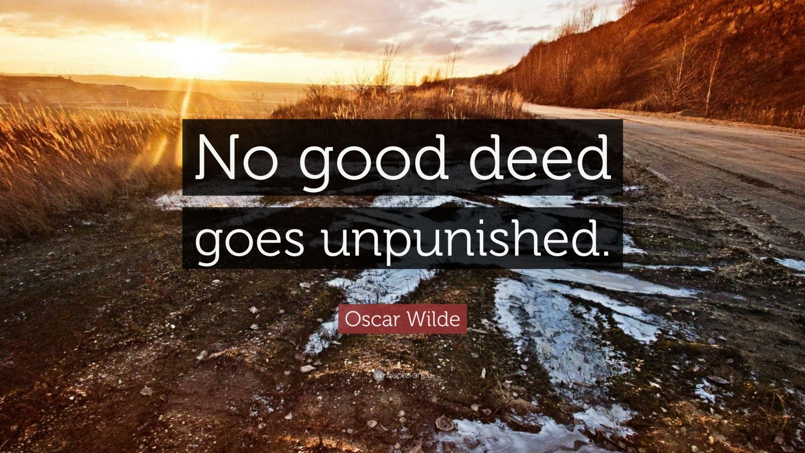 John Lennon Quotes Wallpaper Oscar Wilde Quote No Good Deed Goes Unpunished 18