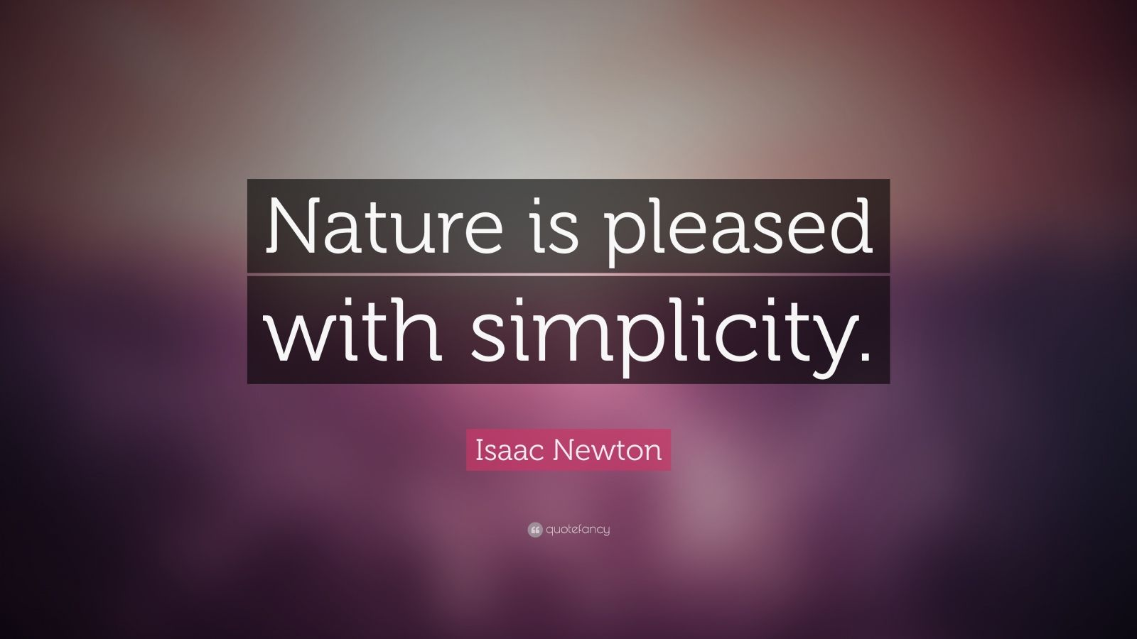Henry David Thoreau Wallpaper Quote Isaac Newton Quote Nature Is Pleased With Simplicity