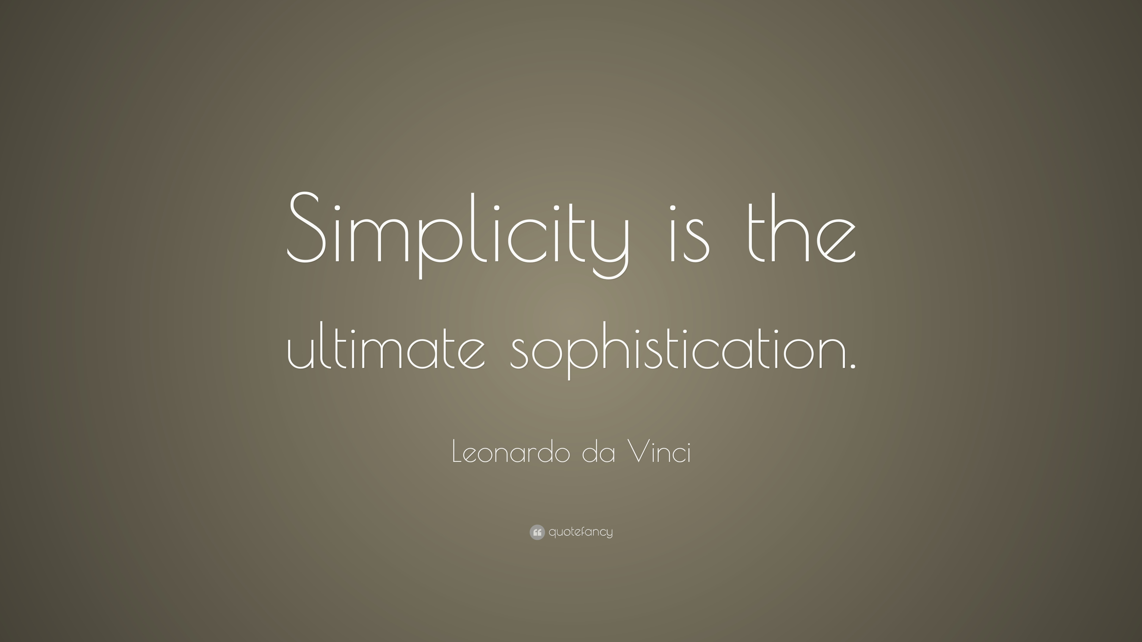 Vincent Van Gogh Quotes Wallpaper Leonardo Da Vinci Quote Simplicity Is The Ultimate