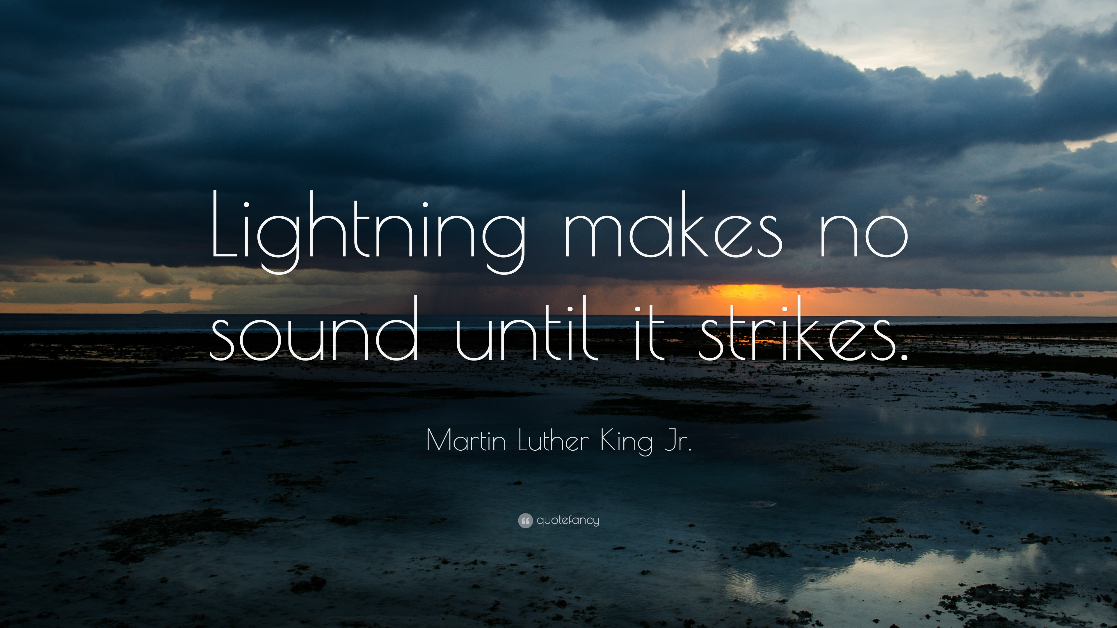 Islamic Quotes Wallpapers For Whatsapp Martin Luther King Jr Quote Lightning Makes No Sound