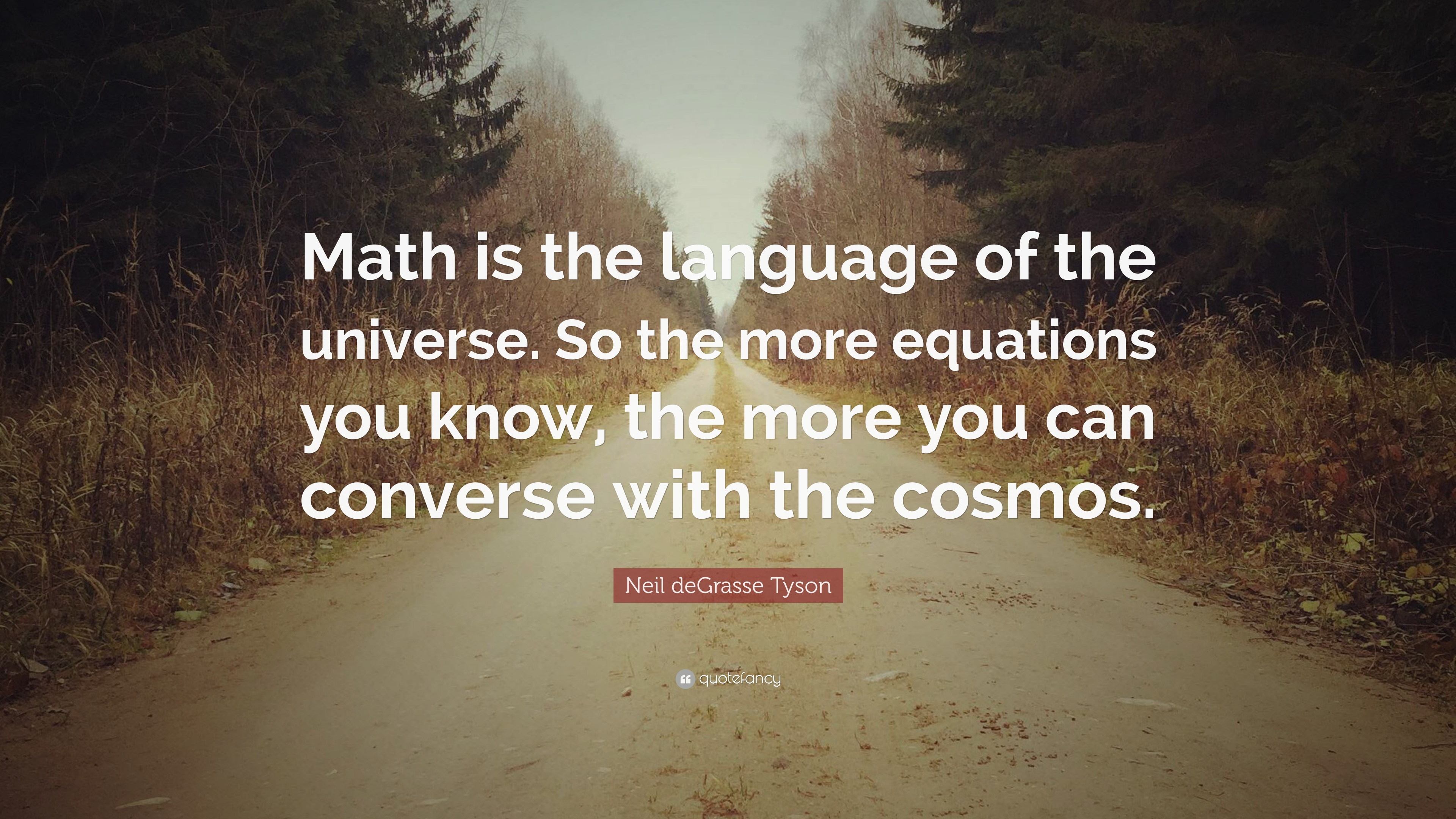 Nikola Tesla Wallpaper Quote Neil Degrasse Tyson Quote Math Is The Language Of The