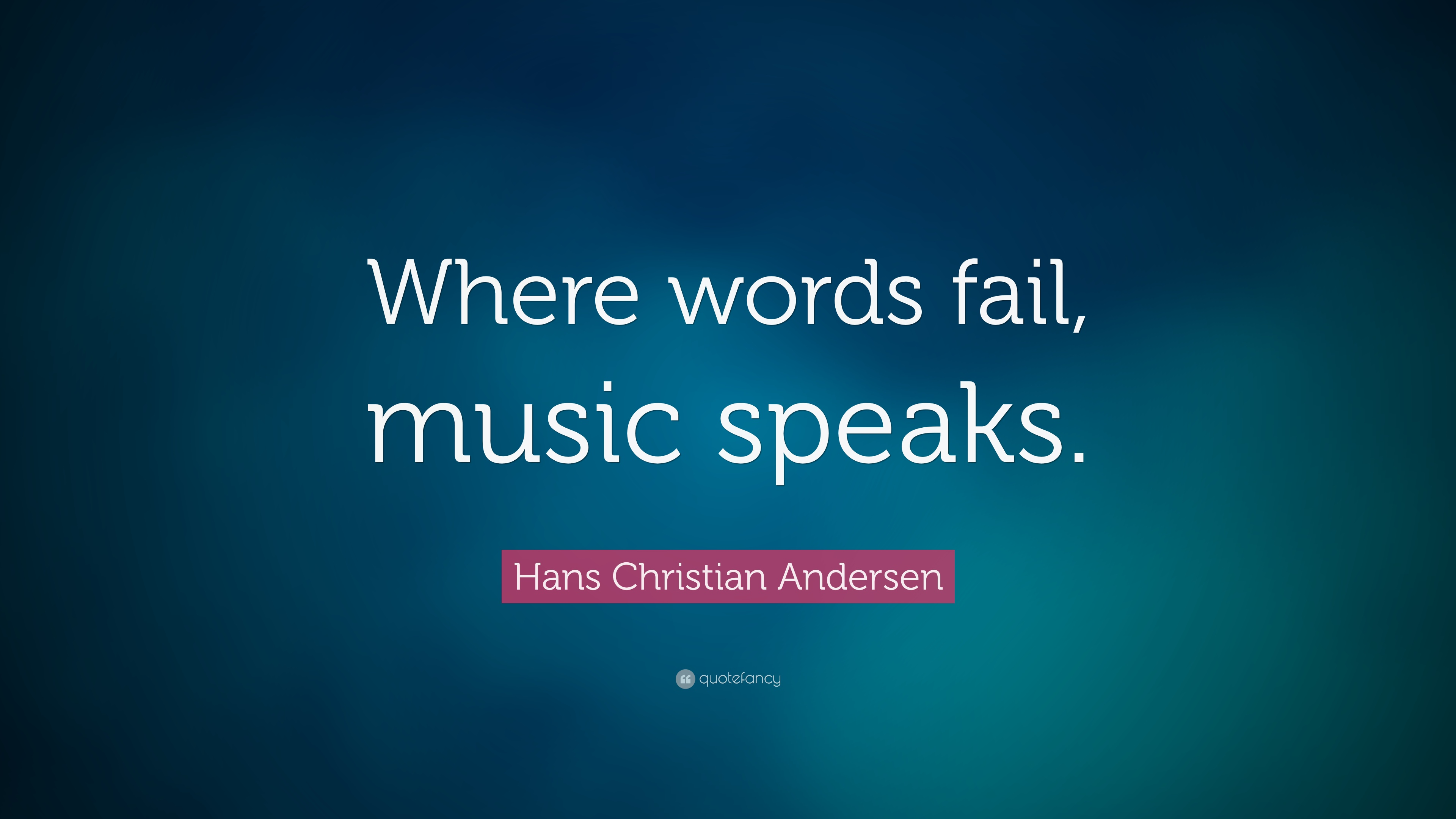 Taylor Swift Song Quotes Wallpaper Hans Christian Andersen Quote Where Words Fail Music