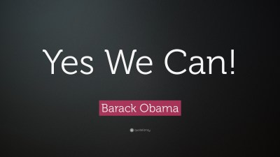 "Barack Obama Quote: ""Yes We Can!"" (19 wallpapers) - Quotefancy"