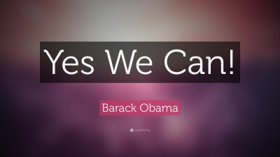 "Barack Obama Quote: ""Yes We Can!"" (19 wallpapers) - Quotefancy"
