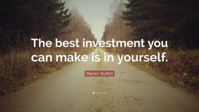 "Warren Buffett Quote: ""The best investment you can make is in yourself."" (12 wallpapers ..."