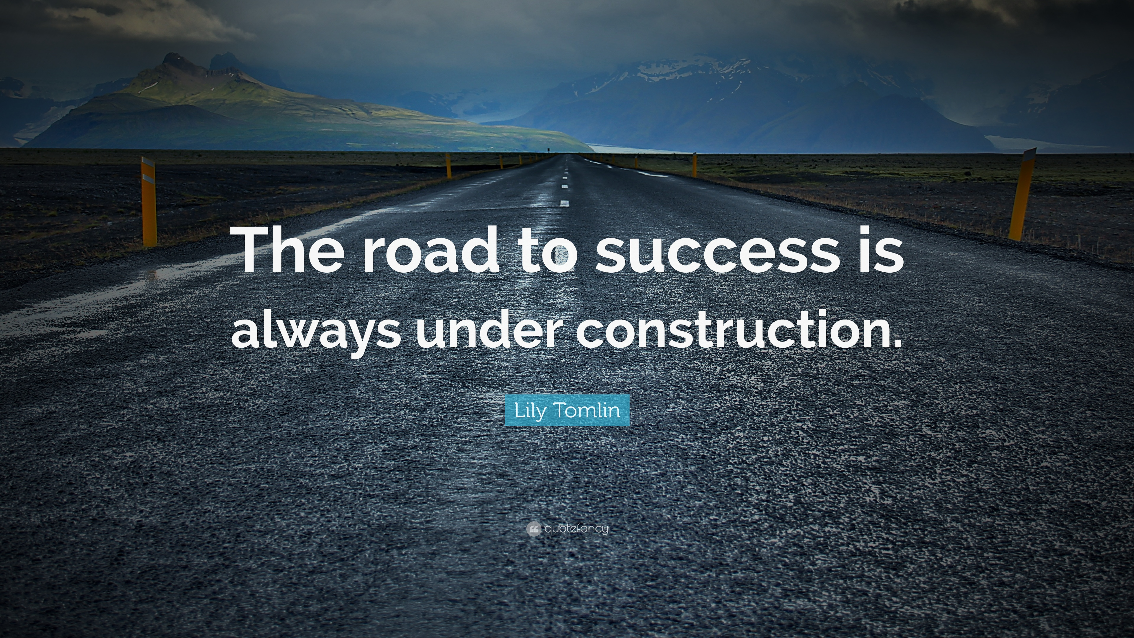 Spiritual Quotes For Laptop Wallpaper Lily Tomlin Quote The Road To Success Is Always Under