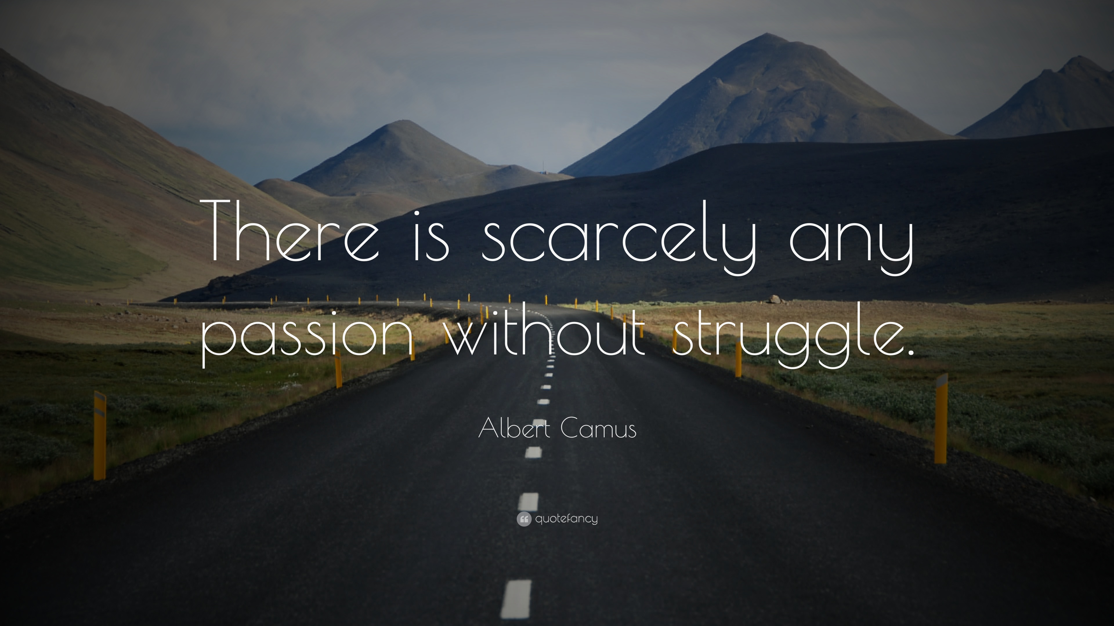 Desktop Wallpaper With Friendship Quotes Albert Camus Quote There Is Scarcely Any Passion Without