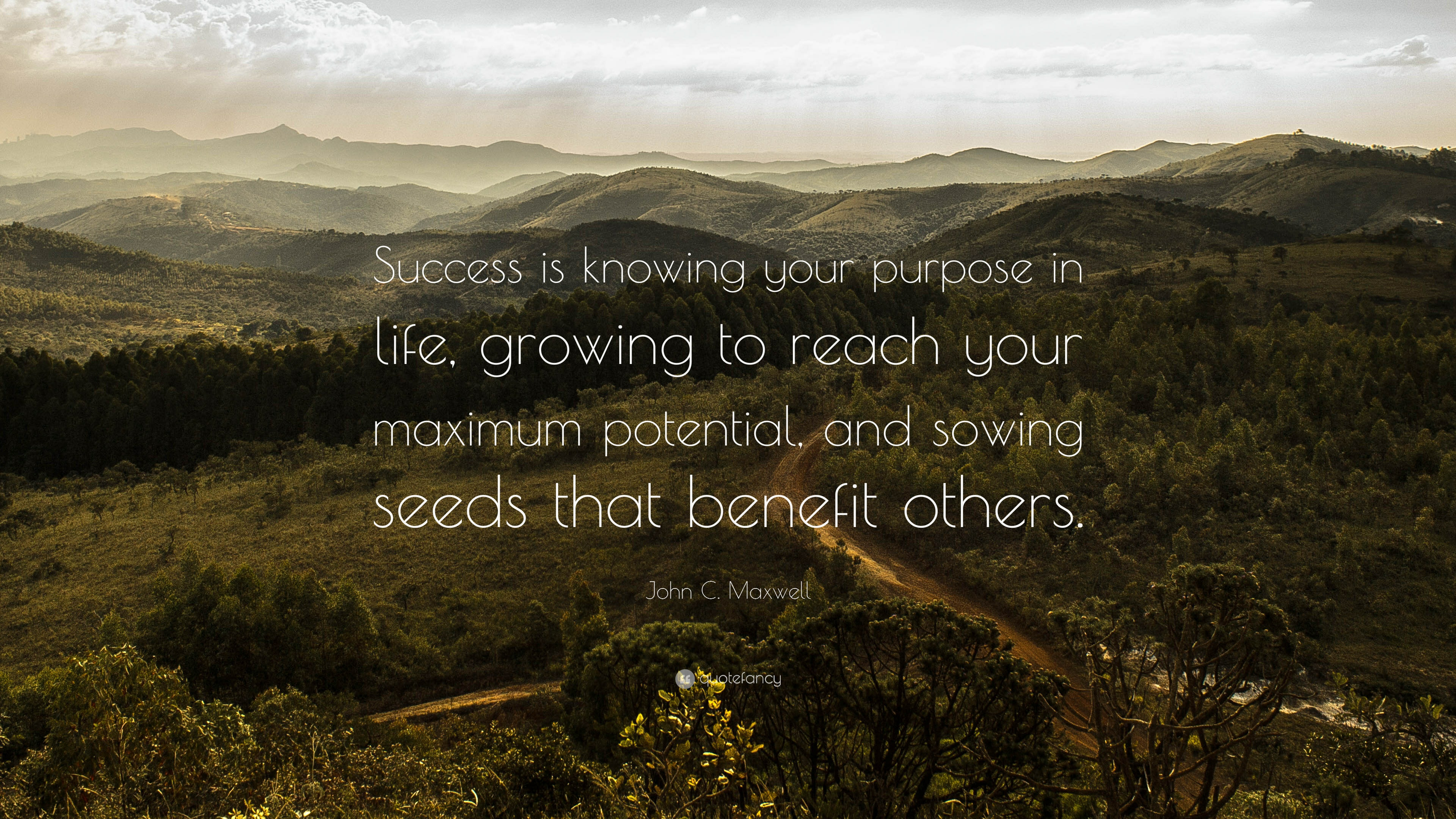 Hunter S Thompson Quote Wallpaper John C Maxwell Quote Success Is Knowing Your Purpose In