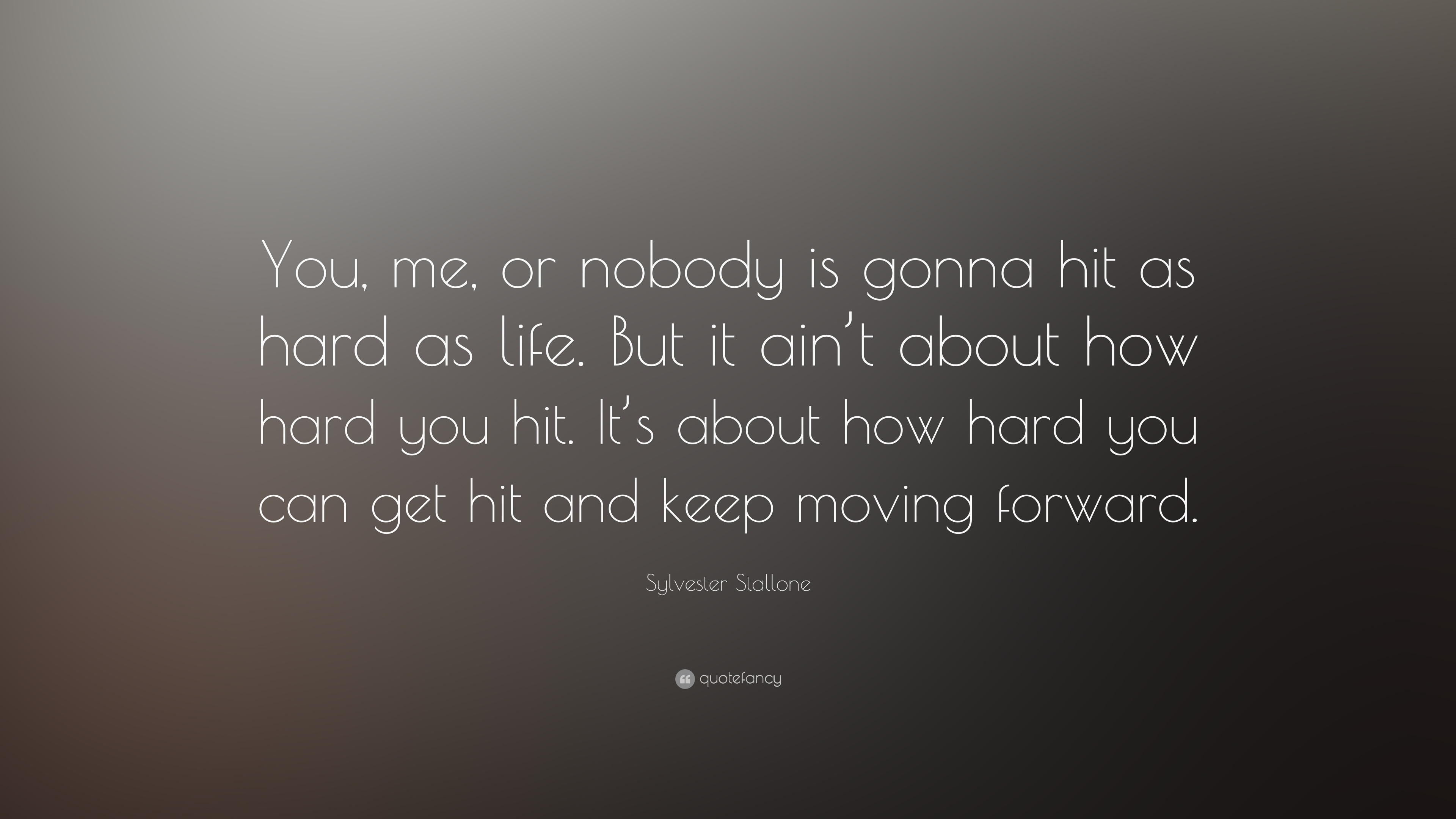 Theodore Roosevelt Wallpaper Quote Sylvester Stallone Quote You Me Or Nobody Is Gonna Hit