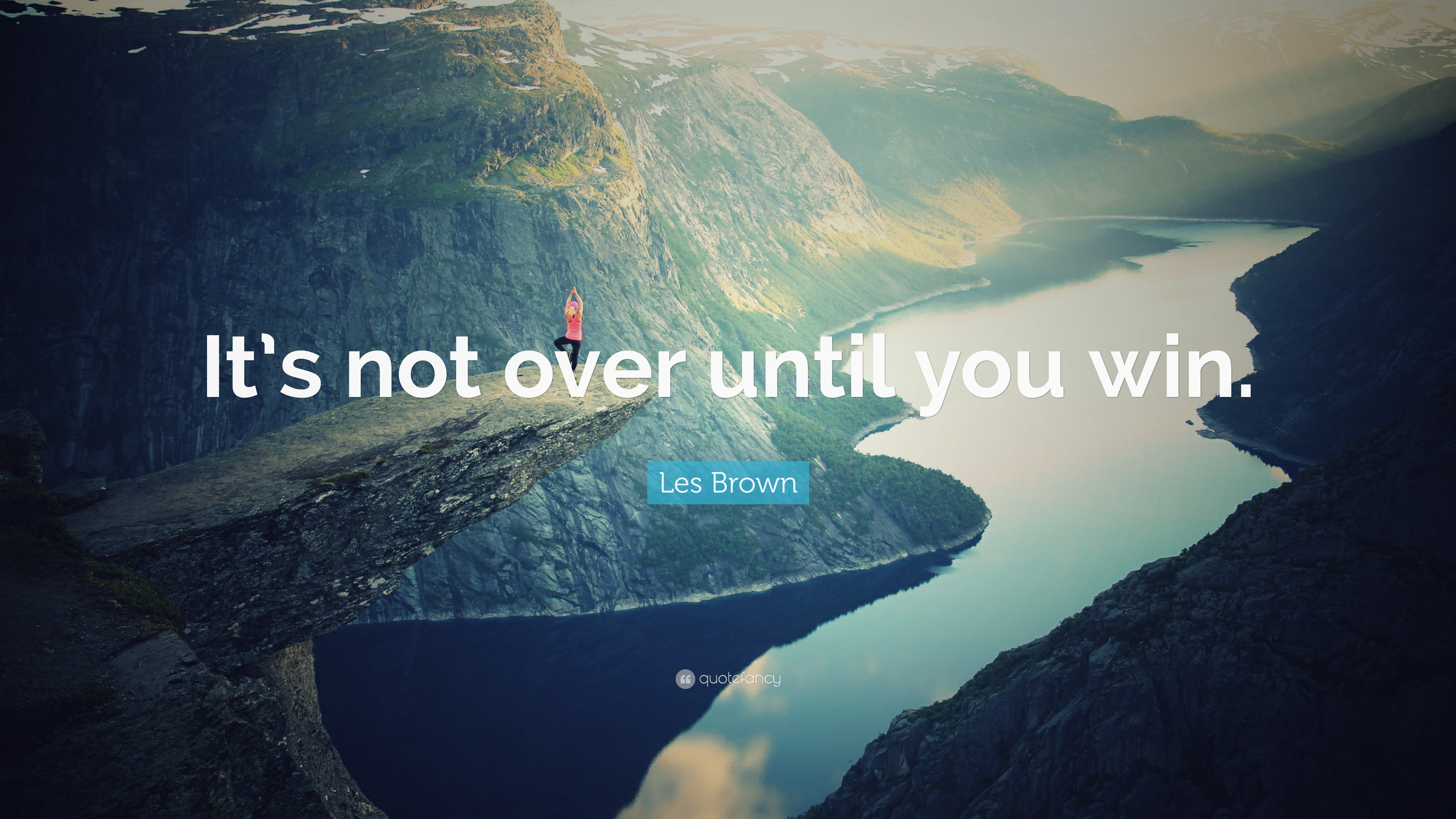 Steve Jobs Motivational Quotes Wallpaper Les Brown Quote It S Not Over Until You Win 31