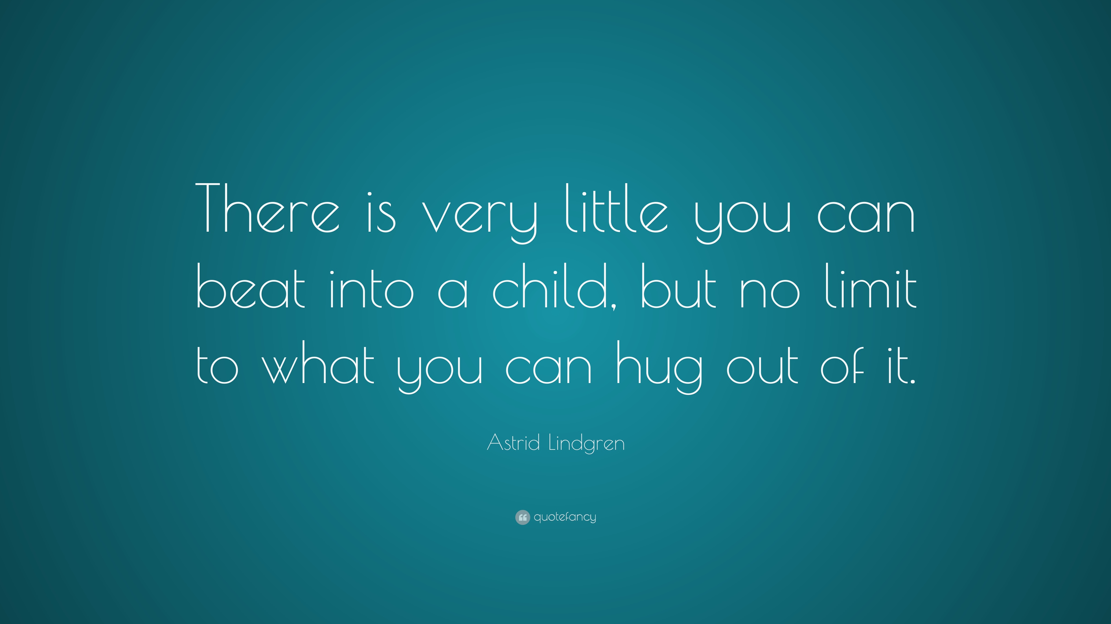 Love Hug Wallpapers With Quotes Astrid Lindgren Quotes 18 Wallpapers Quotefancy