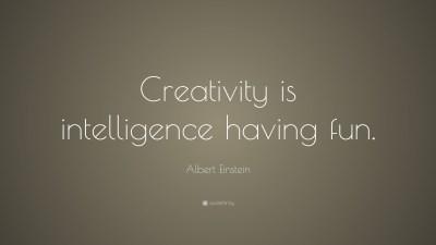 "Albert Einstein Quote: ""Creativity is intelligence having fun."" (28 wallpapers) - Quotefancy"