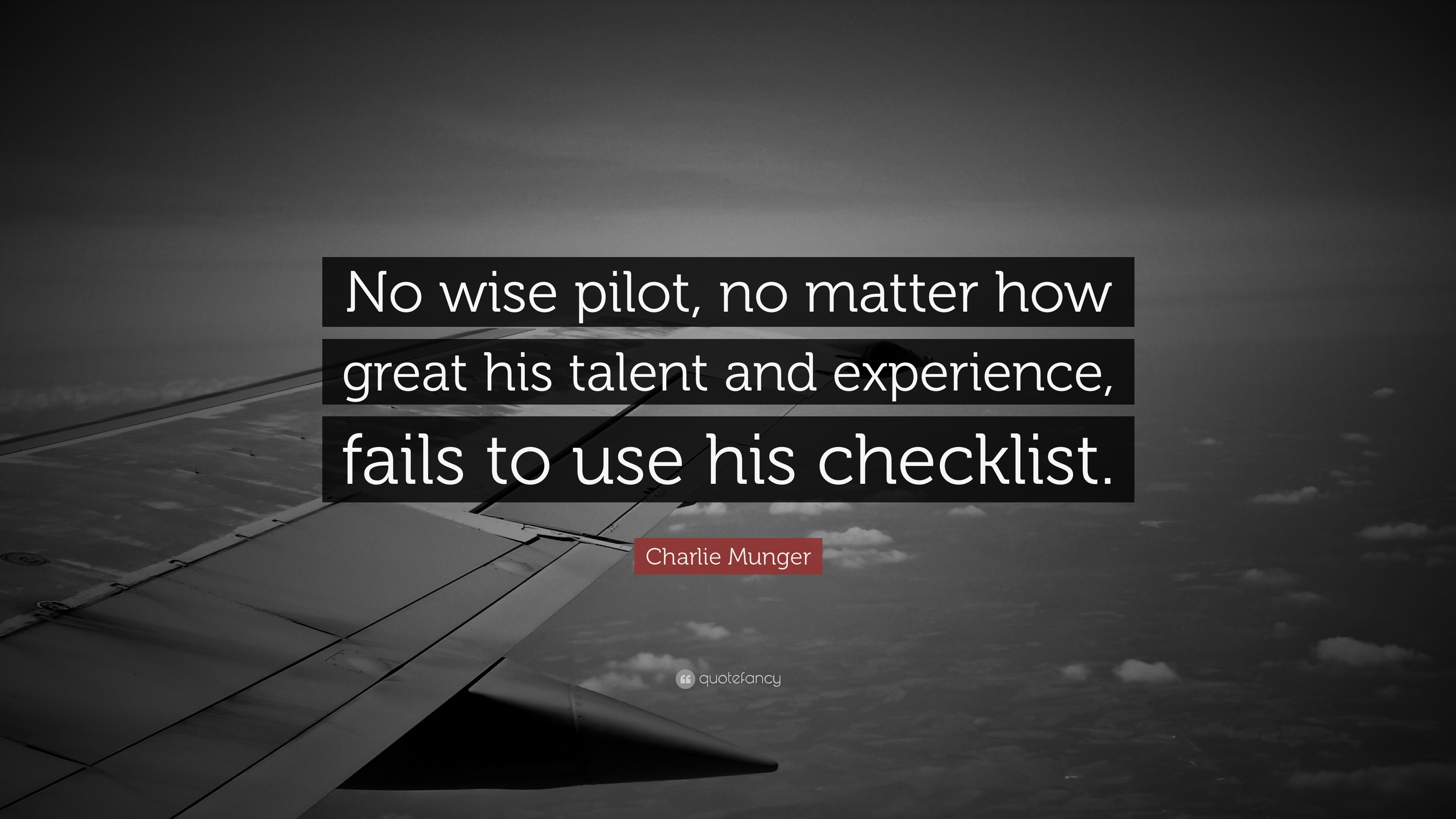 Elon Musk Quotes Wallpaper Charlie Munger Quote No Wise Pilot No Matter How Great