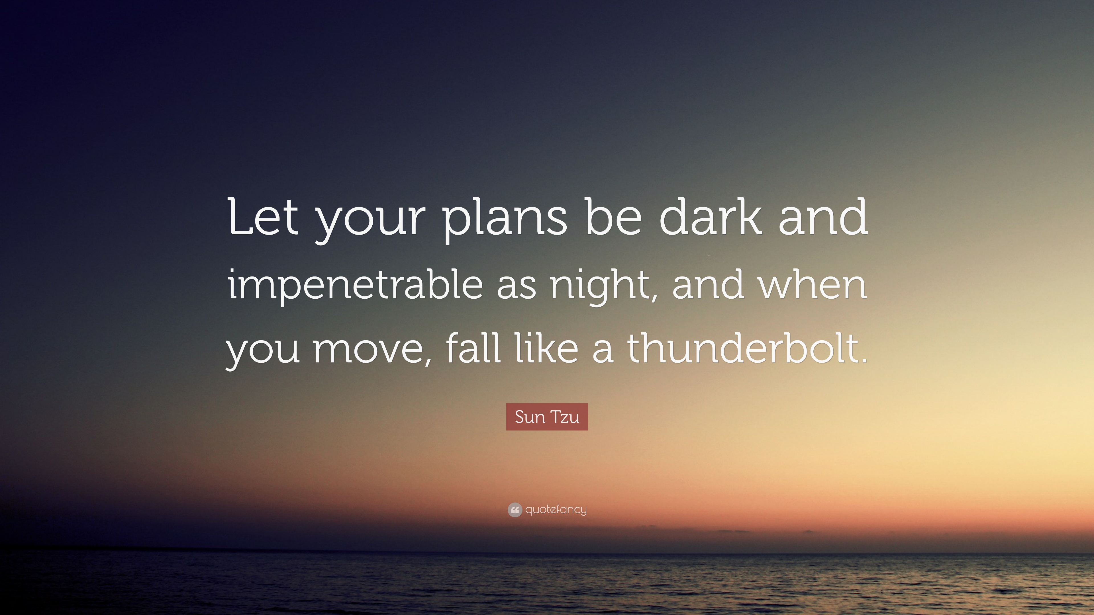 Fall Town Wallpaper Sun Tzu Quote Let Your Plans Be Dark And Impenetrable As