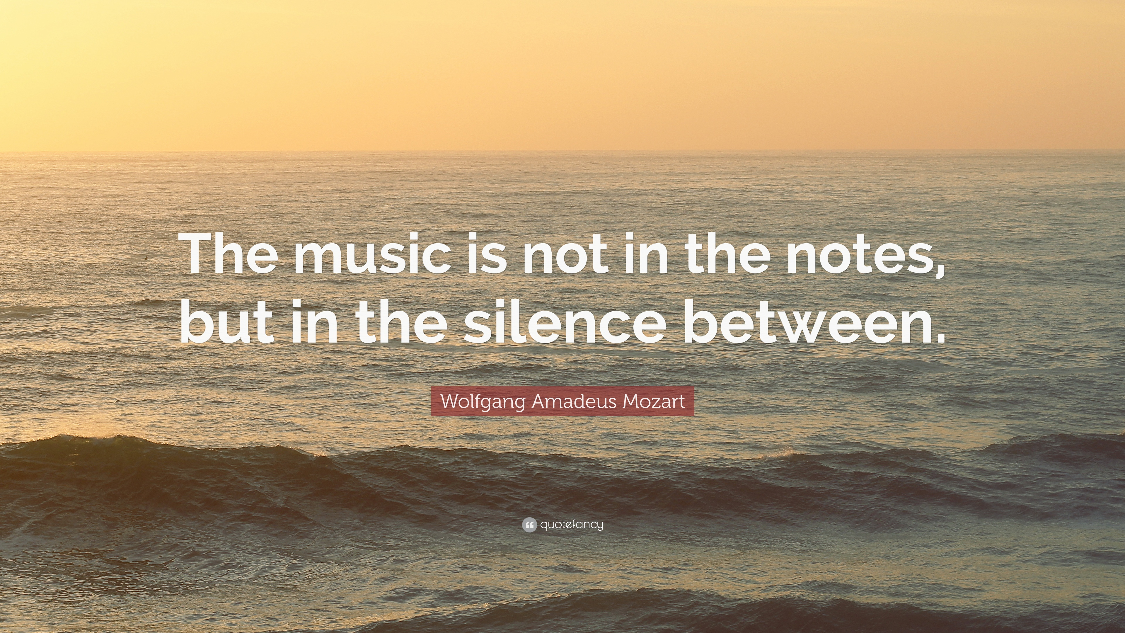 Roald Dahl Quotes Wallpaper Wolfgang Amadeus Mozart Quote The Music Is Not In The