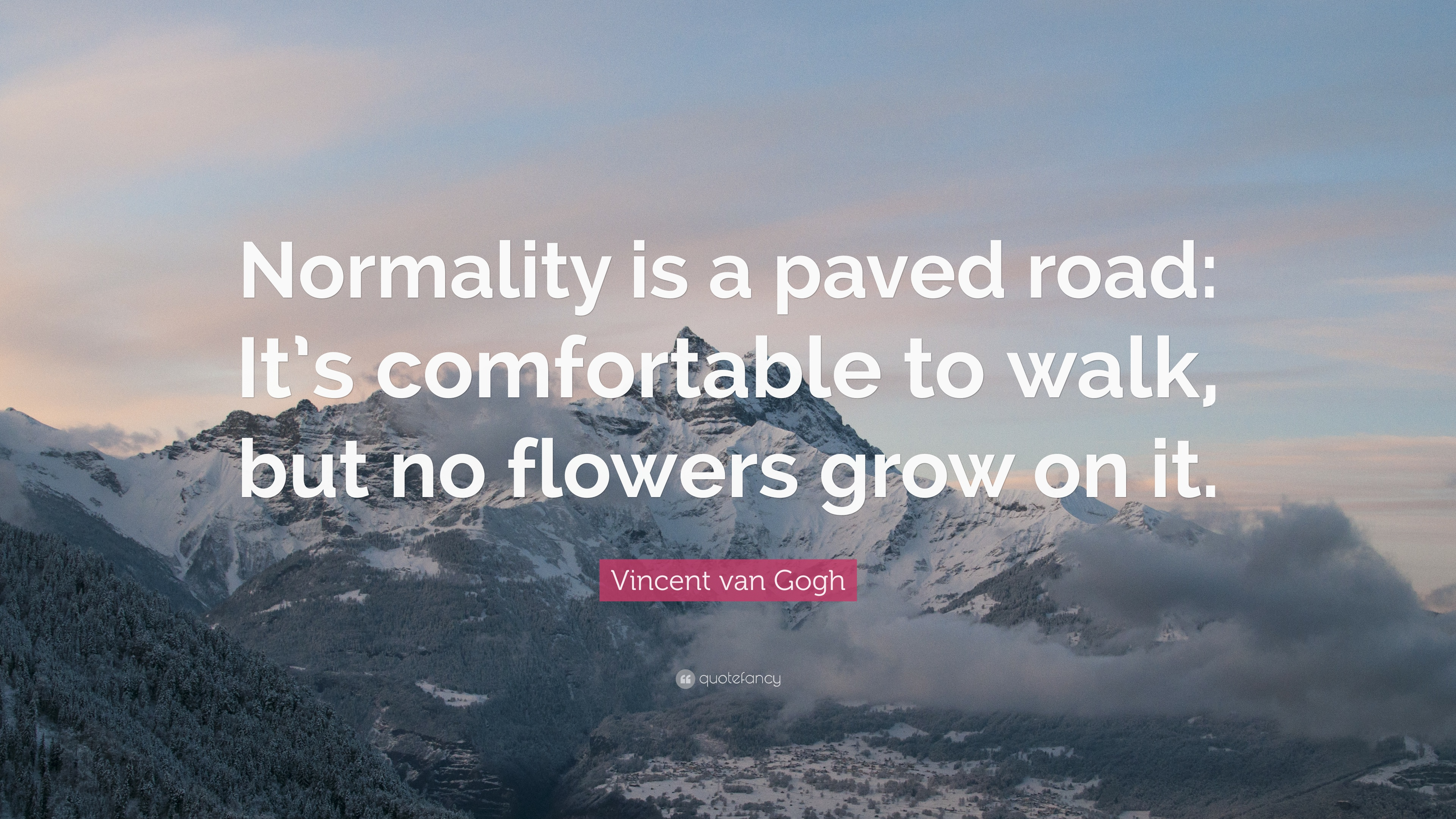 Vincent Van Gogh Quotes Wallpaper Vincent Van Gogh Quote Normality Is A Paved Road It S