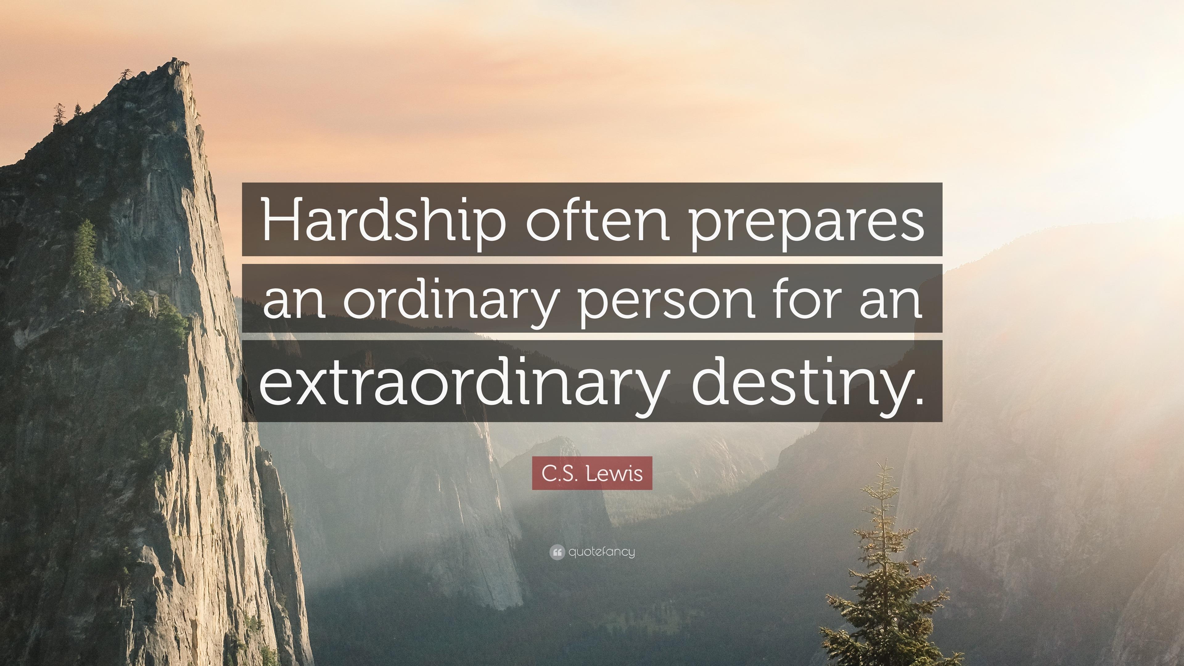 Desktop Wallpaper Tolkien Quote C S Lewis Quote Hardship Often Prepares An Ordinary