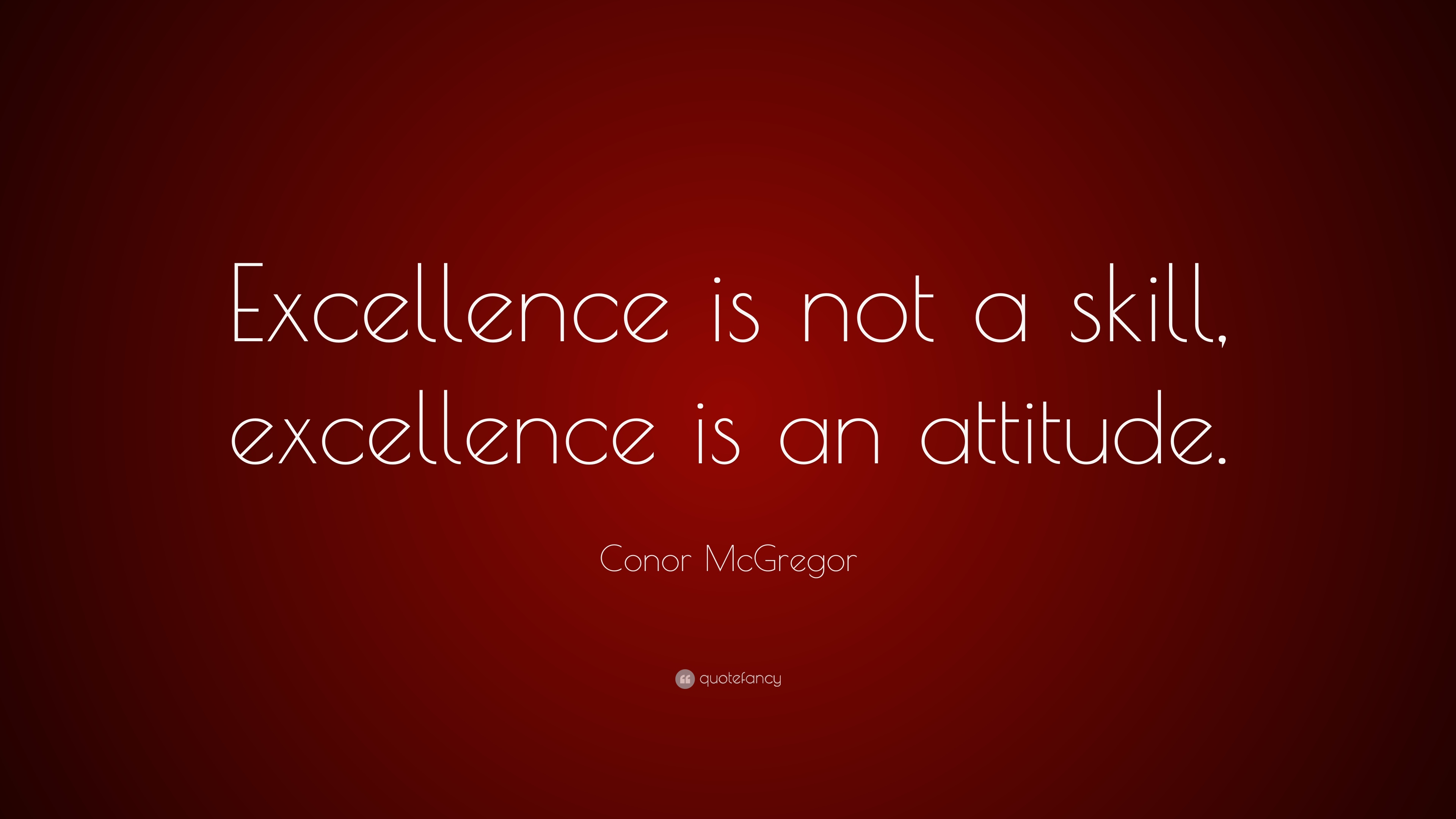 Conor Mcgregor Quote Wallpaper Conor Mcgregor Quote Excellence Is Not A Skill