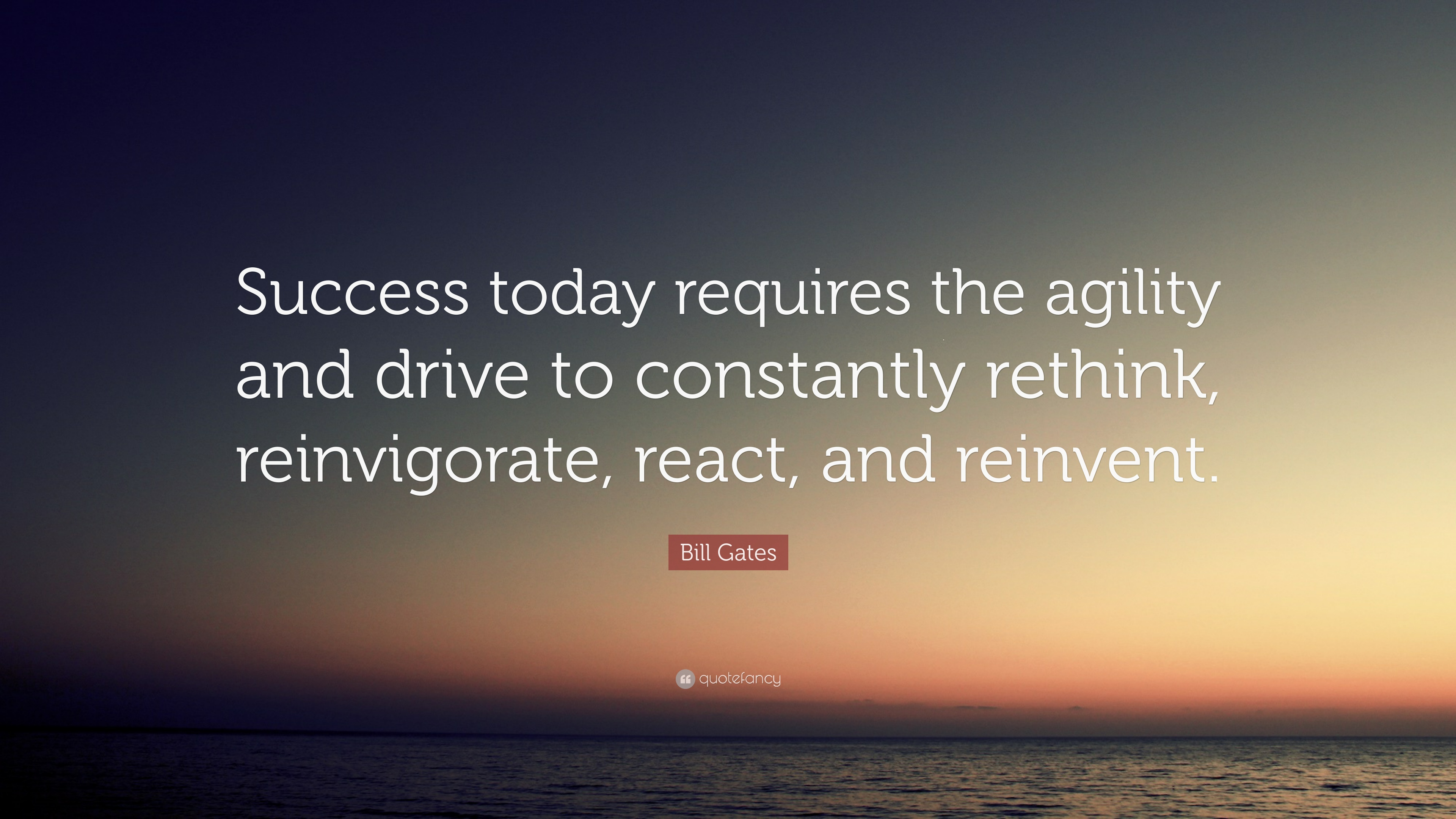 Napoleon Hill Quotes Wallpaper Bill Gates Quote Success Today Requires The Agility And