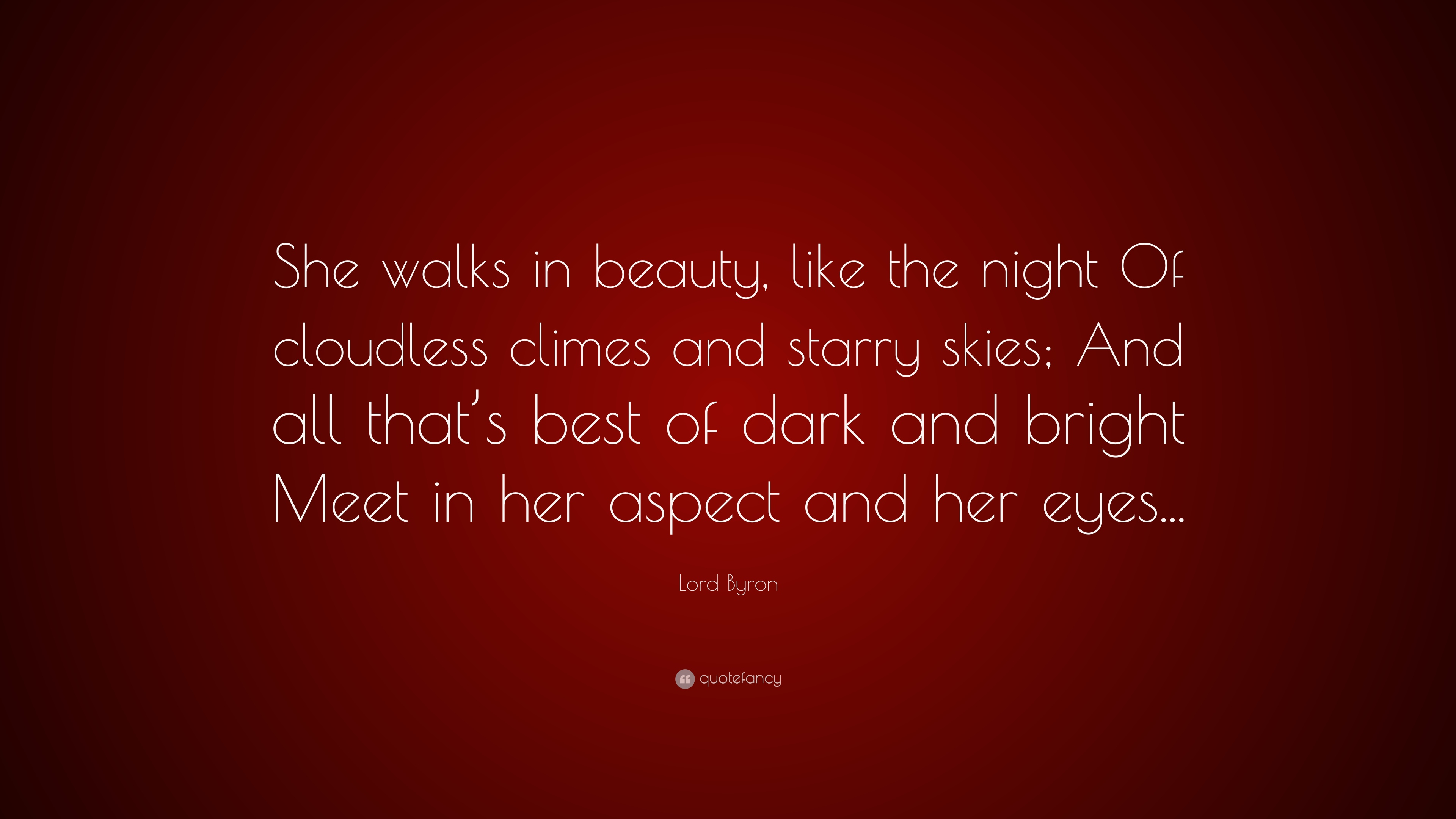 Inspiring Relationship Quotes Wallpaper Lord Byron Quote She Walks In Beauty Like The Night Of