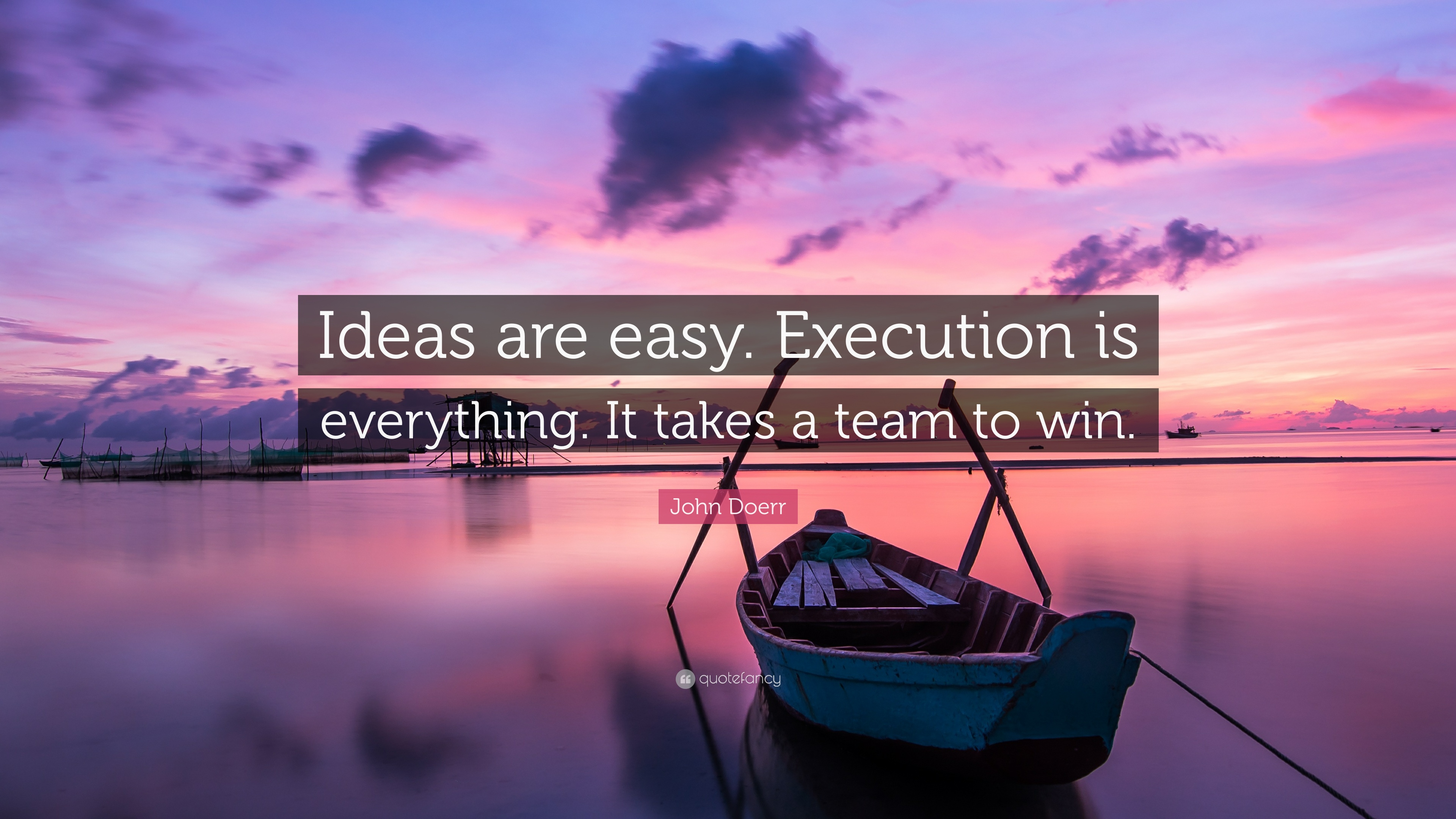 Eleanor Roosevelt Quote Wallpaper John Doerr Quote Ideas Are Easy Execution Is Everything